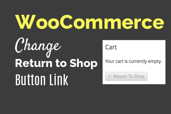 change return to shop link woocommerce