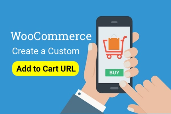create a custom add to cart URL in WooCommerce