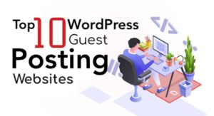 guest posting wordpress websites
